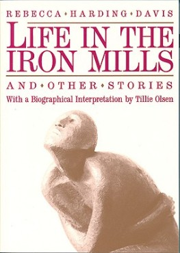 life-in-the-iron-mills-and-other-stories-9780935312393