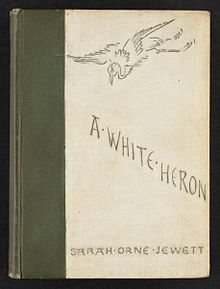 220px-jewett1886_a_white_heron_and_other_stories