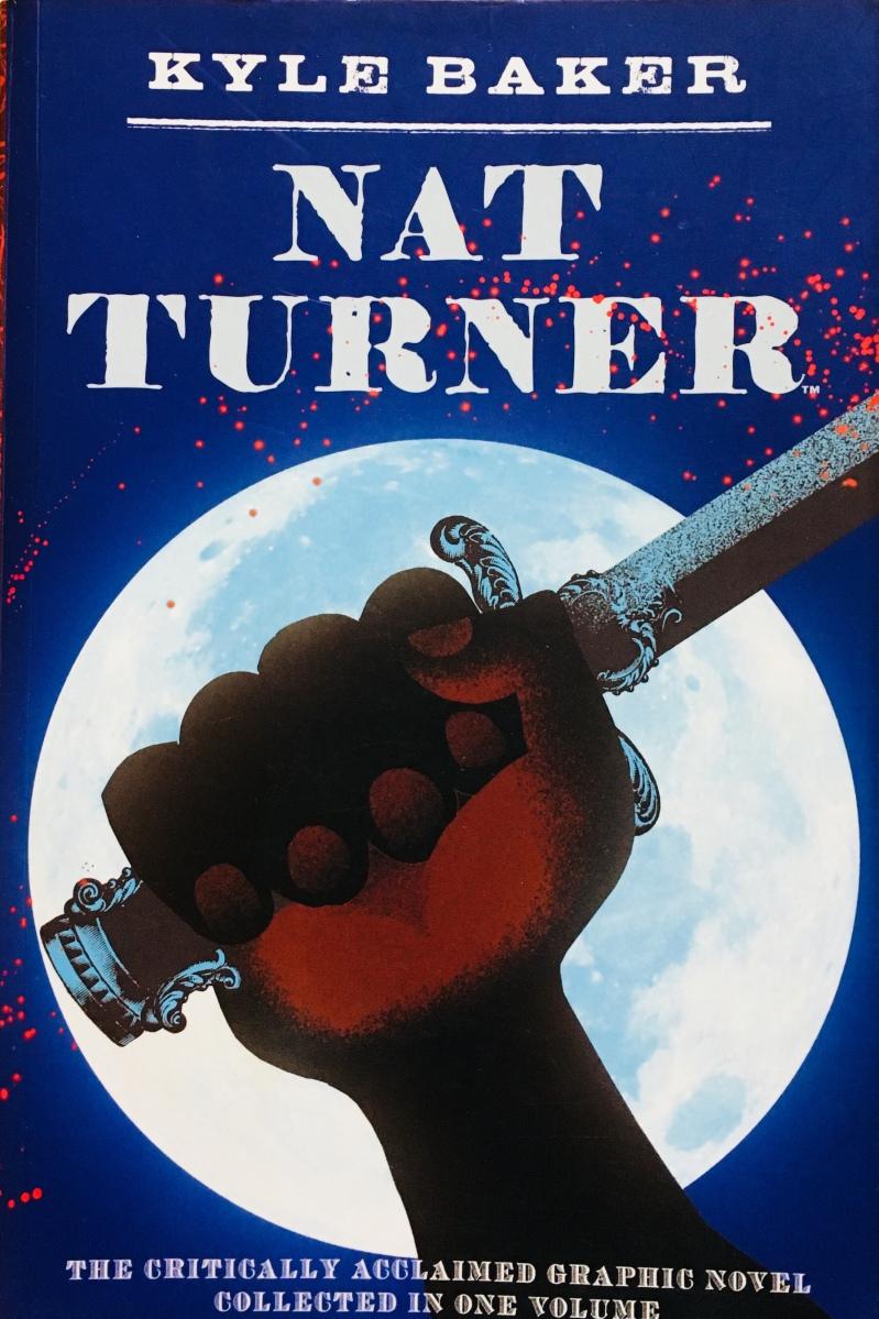 """Literacy in Kyle Baker's """"Nat Turner"""""""